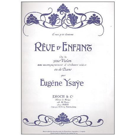 Ysaÿe, E.: Rêve d'enfant Op. 14