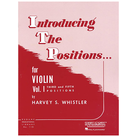 Whistler, H. S.: Introducing the Positions for Violin Vol. 1