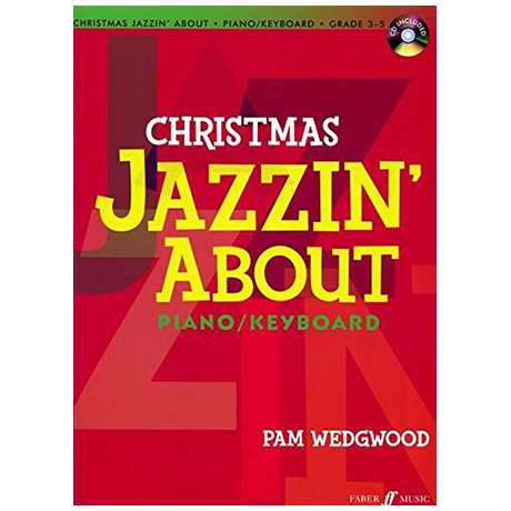 Wedgwood, P.: Christmas Jazzin' About (+CD)