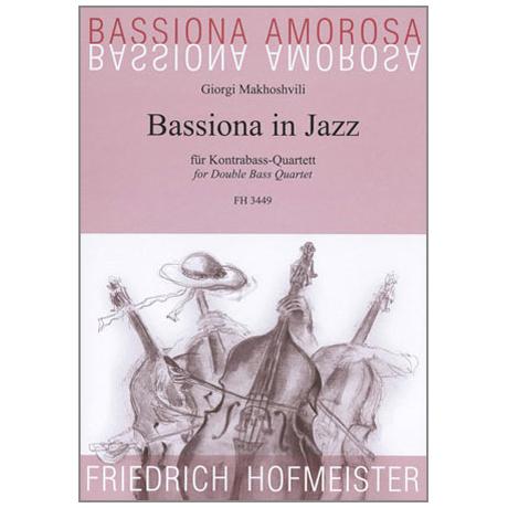 Bassiona Amorosa: Bassiona in Jazz