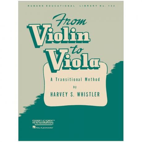 Whistler, H. S.: From Violin to Viola – A Transitional Method
