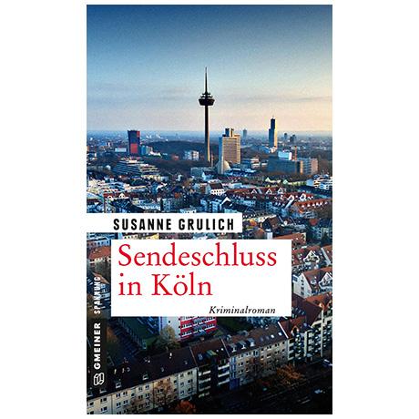 Grulich, S.: Sendeschluss in Köln