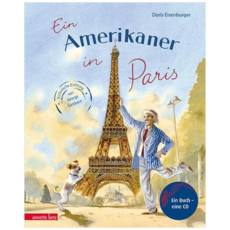 Eisenburger, D.: Ein Amerikaner in Paris - Sinfonische Dichtung von George Gershwin (+CD)
