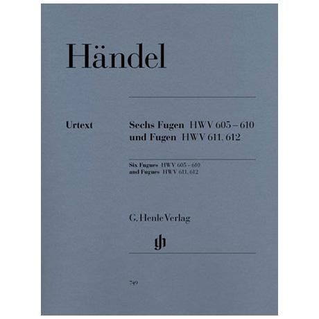 Händel, G. F.: Sechs Fugen HWV 605-610 und Fugen HWV 611 und 612