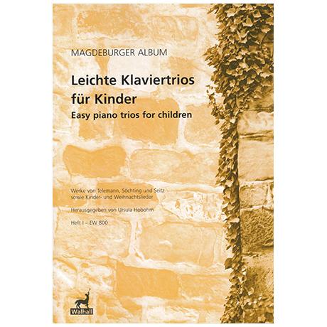 Hobohm, U.: Leichte Klaviertrios für Kinder Heft 1
