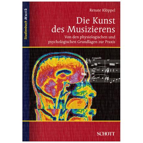 Klöppel, R.: Die Kunst des Musizierens
