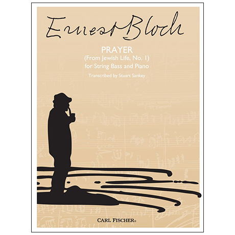 Bloch, E.: Prayer (Nr. 1 aus »Jewish Life«)