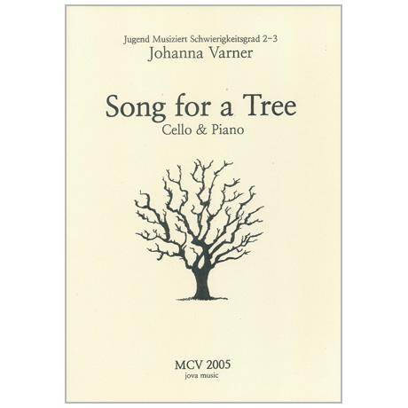 Varner, J.: Song for a Tree
