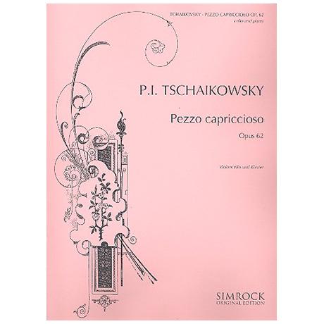 Tschaikowsky, P. I.: Pezzo Capriccioso Op. 62