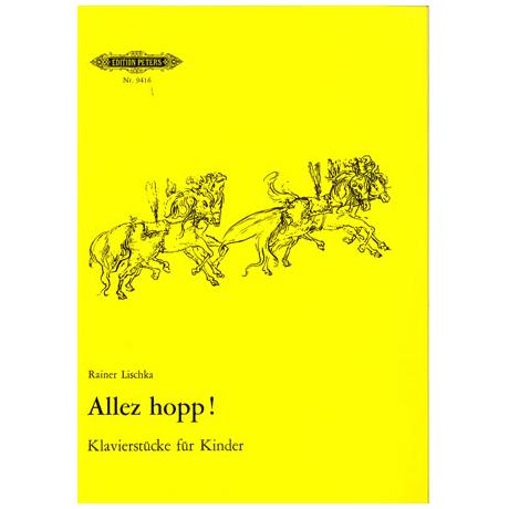 Lischka, R.: Allez hopp! Klavierstücke für Kinder