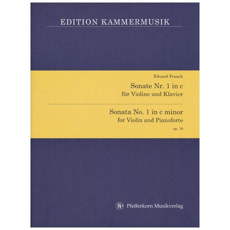 Franck, E.: Violinsonate Nr. 1 Op. 19 c-Moll