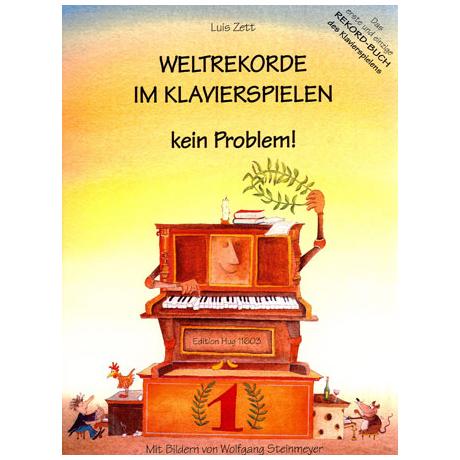 Zett, L.: Weltrekorde im Klavierspielen