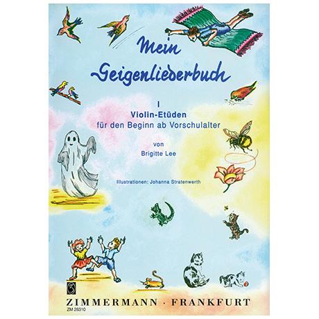 Lee, B.: Mein Geigenliederbuch Band 1