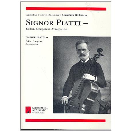 Barzanò, A.: Signor Piatti – Cellist, Komponist, Avantgardist