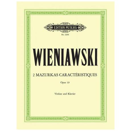 Wieniawski, H.: 2 Mazurkas Caracteristiques Op. 19