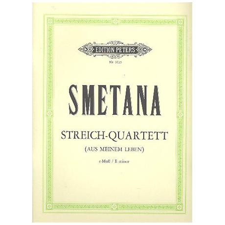 Smetana, F.: Streichquartett e-moll (Aus meinem Leben)