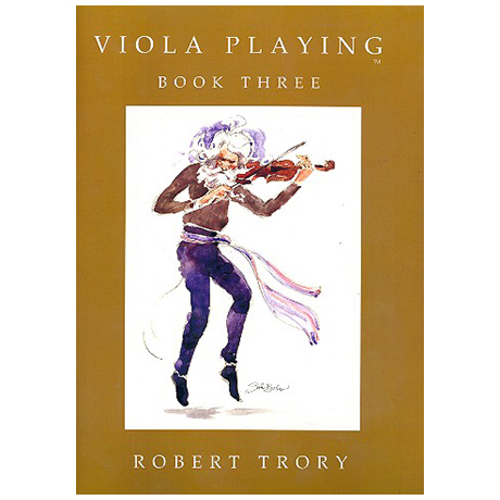 Trory, R.: Viola Playing Vol.3