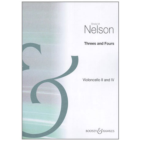Nelson, S. M.: Threes and Fours – Cello II und IV