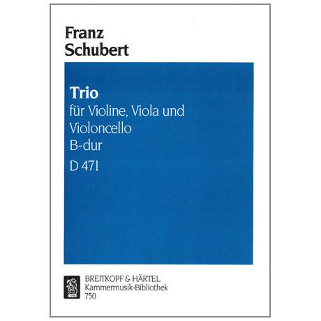 Schubert, F.: Streichtrio B-Dur D471