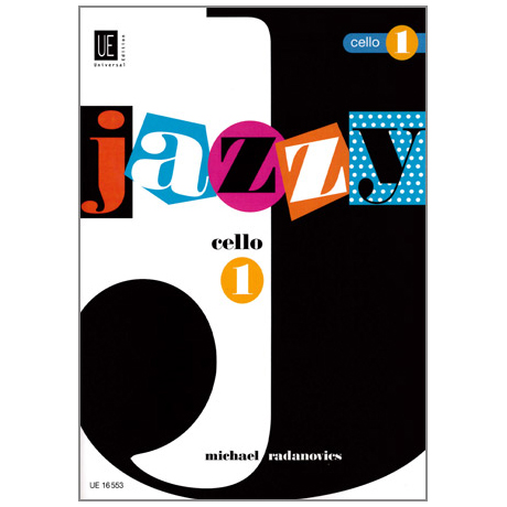 Radanovics, M.: Jazzy Cello Band 1