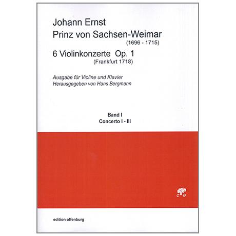 Prinz von Sachsen-Weimar, J. E.: 6 Violinkonzerte Op. 1 Band 1