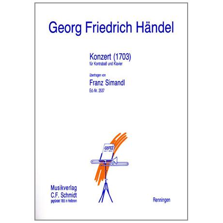 Händel, G. F.: Kontrabasskonzert (1703)