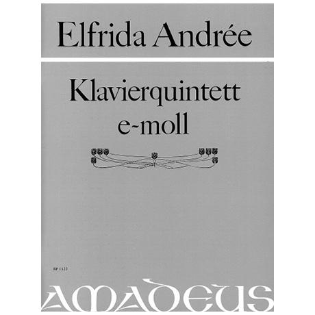 Andrée, E.: Klavierquintett e-Moll