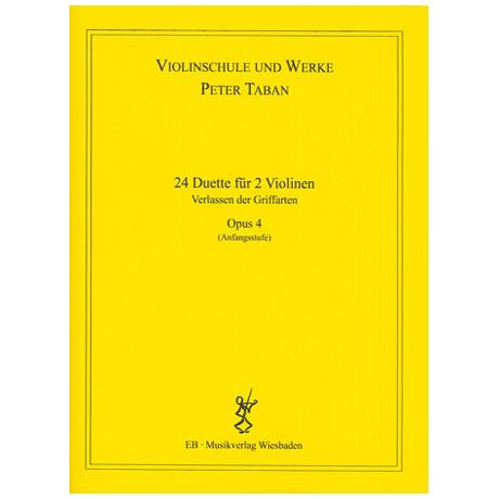 Taban, P.: Op. 4: 24 Duette für 2 Violinen Band 1