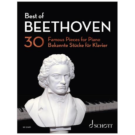 Beethoven, L. v.: Best of Beethoven – 30 bekannte Stücke