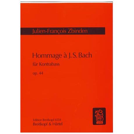 Zbinden, J. F.: Hommage à J. S. Bach Op. 44