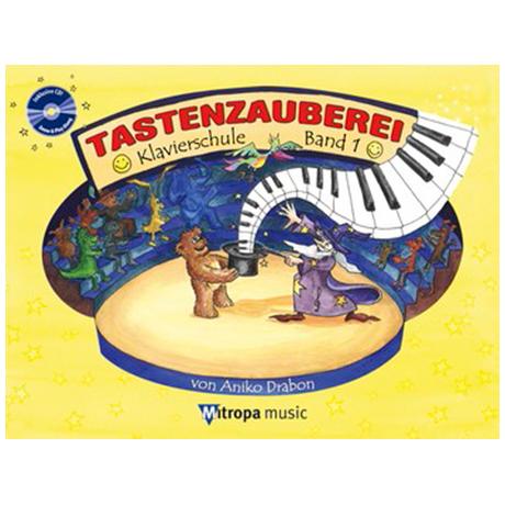 Drabon, A.: Tastenzauberei Band 1 (+CD)