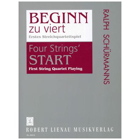 Schürmanns, R.: Beginn zu viert - Erstes Streichquartettspiel