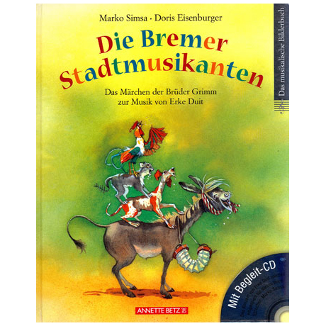 Die Bremer Stadtmusikanten (+CD)
