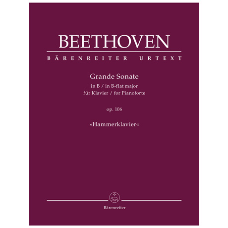 Beethoven, L. v.: Grande Sonate für Klavier Op. 106 B-Dur »Hammerklavier«