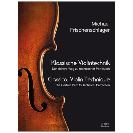 Frischenschlager, M.: Klassische Violintechnik