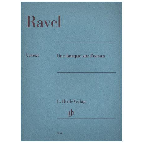 Ravel, M.: Une barque sur l'océan