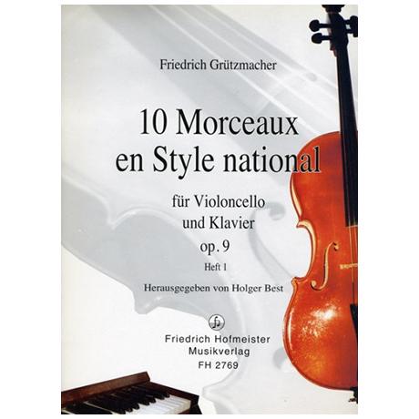 Grützmacher, F.: 10 Morceaux en Style national Op. 9 Heft 1