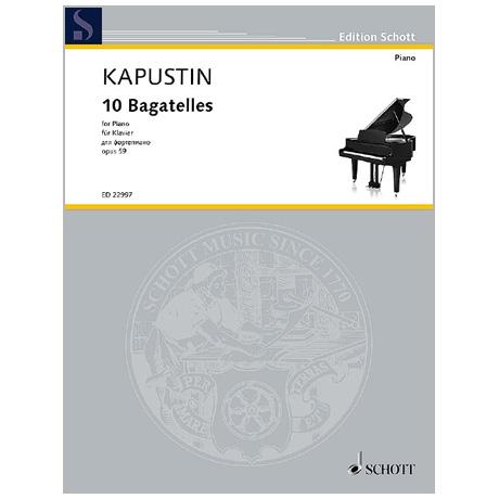 Kapustin, N.: 10 Bagatellen Op. 59 (1991)