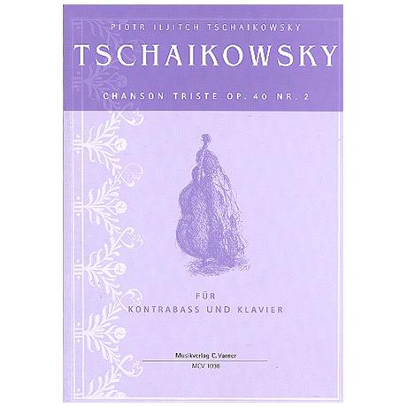 Tschaikowsky: Chanson Triste Op.40 Nr.2