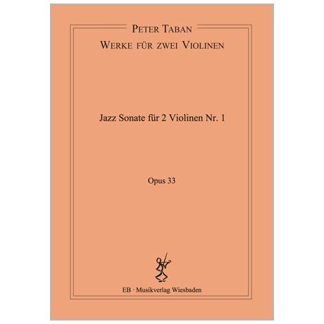Taban, P.: Jazz Duo-Sonate Nr. 1 Op. 33