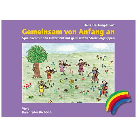 Hartung-Ehlert, H.: Gemeinsam von Anfang an – Spielbuch Viola