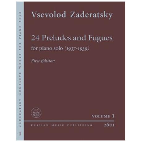 Zaderatsky, V.: 24 Präludien und Fugen (1937-39)