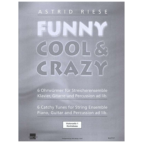 Riese, A.: Funny Cool & Crazy – Violoncello 1 / Kontrabass
