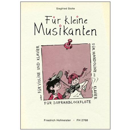 Stolte, S.: Für kleine Musikanten – Leichte Spielstücke