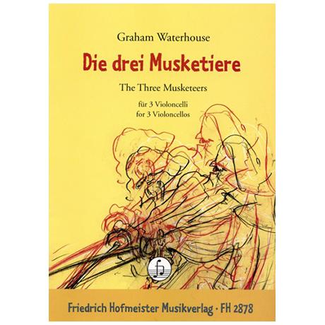Waterhouse, G.: Die drei Musketiere