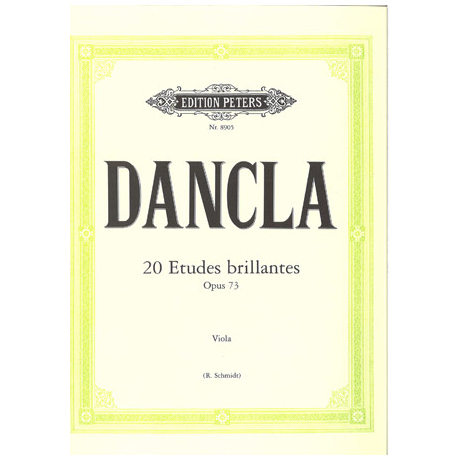 Dancla, J. B. Ch.: 20 Etudes brillantes Op. 73
