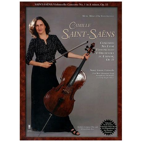Saint-Saëns, C.: Violoncellokonzert Nr. 1 Op. 33 a-Moll (+CD)