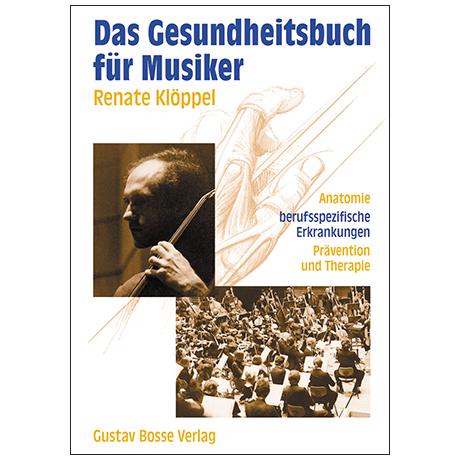 Klöppel, R.: Das Gesundheitsbuch für Musiker
