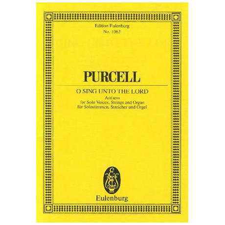 Purcell, H.: O Sing unto the Lord Z 44
