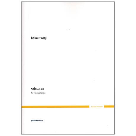 Rogl, H.: Solo Op. 28